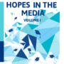 HOPES in the Media Volume I