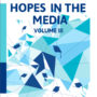 HOPES in the Media Volume III